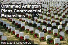 Arlington Plans Controversial Expansion