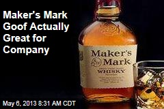 Maker's Mark Goof Actually Great for Company