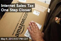 Internet Sales Tax One Step Closer