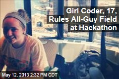 Girl Coder, 17, Rules All-Guy Field at Hackathon