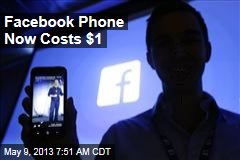 Facebook Phone Now Costs $1