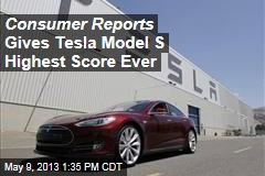 Consumer Reports Gives Tesla Model S Highest Score Ever