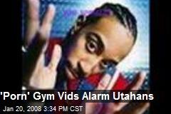 'Porn' Gym Vids Alarm Utahans