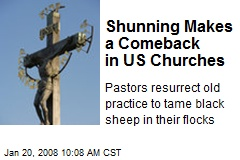 Shunning Makes a Comeback in US Churches