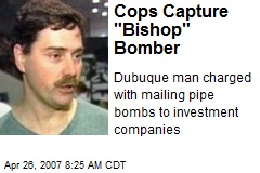 "Cops Capture ""Bishop"" Bomber"