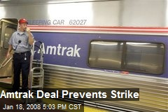 Amtrak Deal Prevents Strike