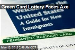 Green Card Lottery Faces Axe