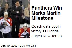 Panthers Win Marks Martin Milestone