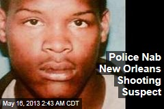Police Nab New Orleans Shooting Suspect