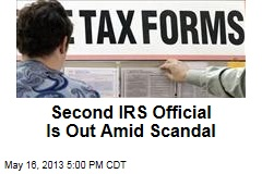 Second IRS Official Is Out Amid Scandal