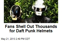 Fans Shell Out Thousands for Daft Punk Helmets