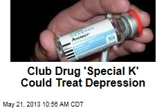 Club Drug 'Special K' Could Treat Depression