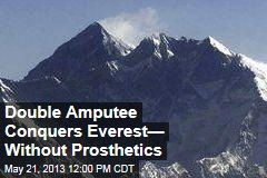Double Amputee Summits Everest— Without Prosthetics