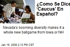 ¿Como Se Dice 'Caucus' En Español?