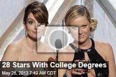 28 Stars With College Degrees