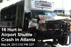 16 Hurt in Airport Shuttle Crash in Atlanta