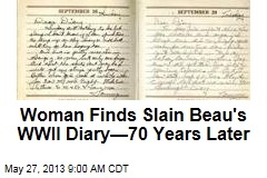 Woman Finds Slain Beau's WWII Diary—70 Years Later