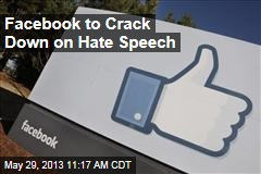 Facebook to Crack Down on Hate Speech