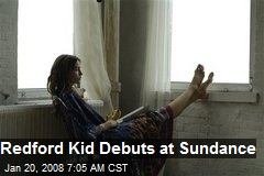 Redford Kid Debuts at Sundance