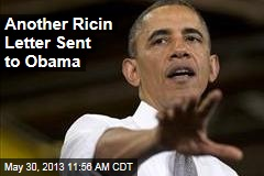 Another Ricin Letter Sent to Obama