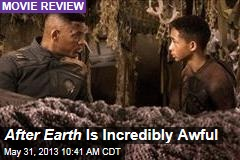 After Earth Is Incredibly Awful