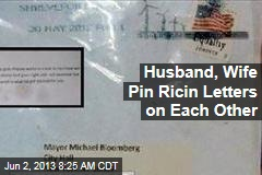 Couple Questioned in Ricin Letters Blames Each Other