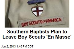 Southern Baptists Plan to Leave Boy Scouts 'En Masse'