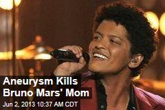 Aneurysm Kills Bruno Mars' Mom