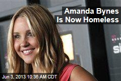 Amanda Bynes Is Now Homeless