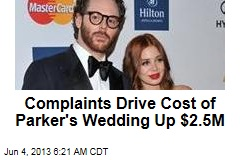 Complaints Drive Cost of Parker's Wedding Up $2.5M