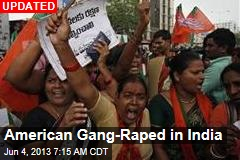 American Gang-Raped in India