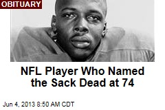 NFL Player Who Named the Sack Dead at 74