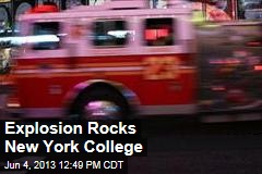 Explosion Rocks New York College