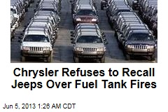 Chrysler Refuses to Recall Jeeps With Fuel Tank Issue