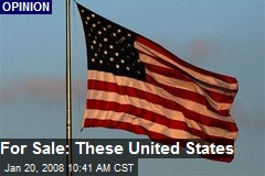 For Sale: These United States