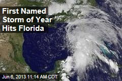 First Named Storm of Year Hits Florida