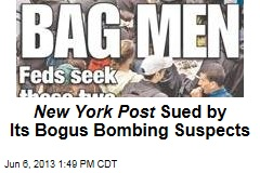 New York Post Sued by Its Bogus Bombing Suspects
