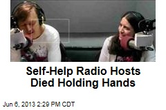 Self-Help Radio Hosts Died Holding Hands