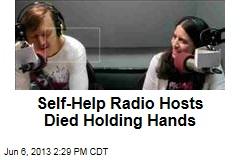 Self-Help Radio Hosts Died Holding Hands
