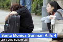 3 Dead in Shooting Spree, Fire in Santa Monica