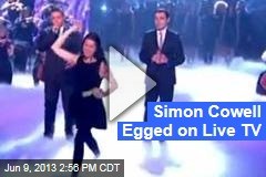 Simon Cowell Egged Live on Britain's Got Talent