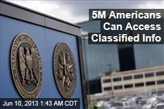 Almost 5M Americans Can Access Classified Info