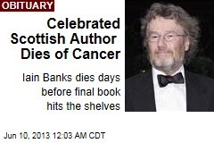 Celebrated Scottish Author Dies of Cancer