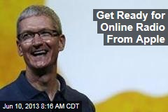 Get Ready for Online Radio From Apple
