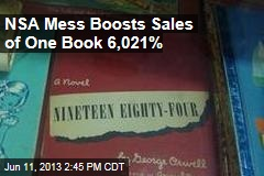 NSA Mess Boosts Sales of One Book 6,021%