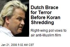 Dutch Brace for Terror Before Koran Shredding