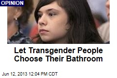 Let Transgenders Use Bathroom of Their Choice