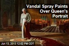 Vandal Spray Paints Over Queen's Portrait