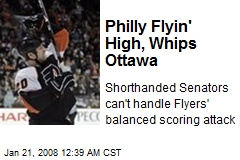 Philly Flyin' High, Whips Ottawa