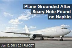 Plane Grounded After Scary Note Found on Napkin